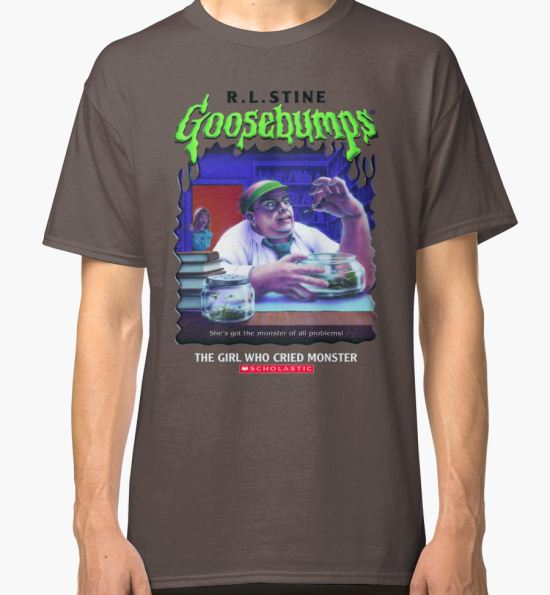 'Goosebumps - The Girl Who Cried Monster' Classic T-Shirt by nicolascagedesu T-Shirt