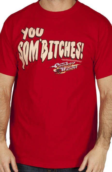 Sombitch Smokey and the Bandit Shirt