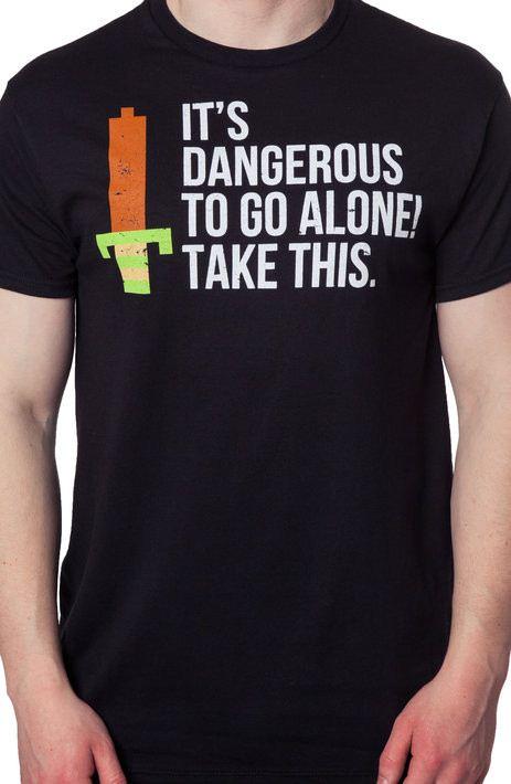 Dangerous To Go Alone Zelda T-Shirt
