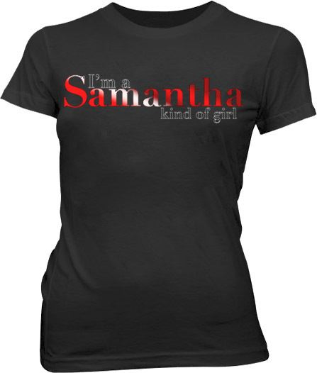 Sex and the City I'm a Samantha Black Juniors T-shirt