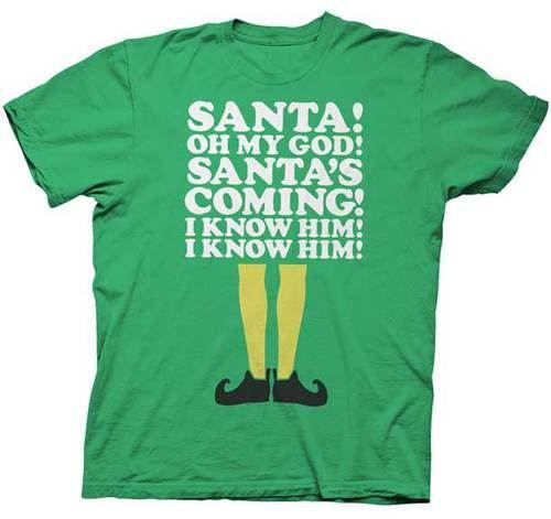 61e563c45 Green Mens T-shirt Elf Santa's Coming! I Know Him!