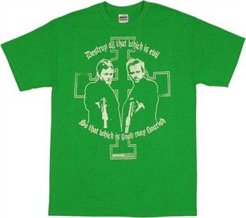 Boondock Saints Destroy Evil So That Which is Good May Flourish T-Shirt