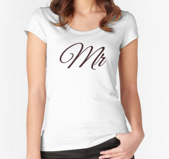 Mr  Women's Fitted Scoop T-Shirt by Lallinda T-Shirt