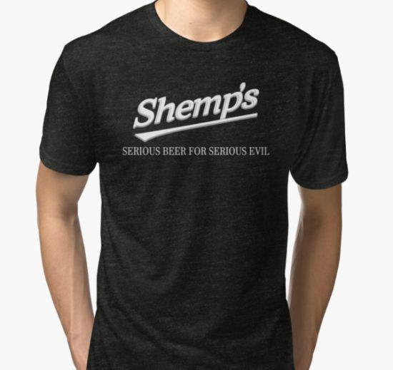 Ash vs The Evil Dead - SHEMP'S BEER Tri-blend T-Shirt by Charlie-Cat T-Shirt