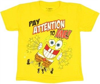 Spongebob Squarepants Pay Attention to Me Juvenile T-Shirt