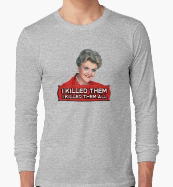 Angela Lansbury (Jessica Fletcher) Murder she wrote confession. I killed them all. T-Shirt by King84 T-Shirt