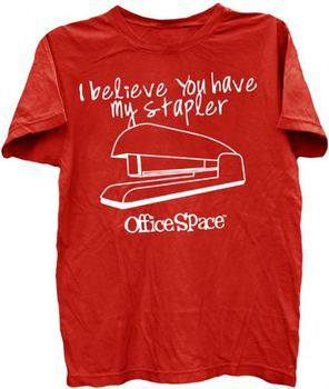 Office Space I Believe You Have My Stapler Red Adult T-shirt