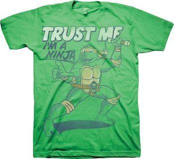 TMNT Teenage Mutant Ninja Turtles Trust Me I'm A Ninja Adult Green T-Shirt