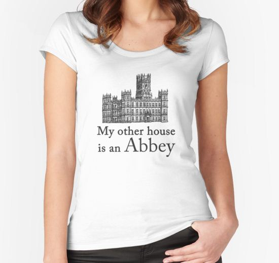 'My other house is an Abbey' Women's Fitted Scoop T-Shirt by yaney85 T-Shirt