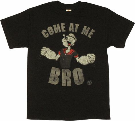 Popeye Come At Me T Shirt
