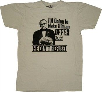 Godfather Deal He Can't Refuse T-Shirt Sheer