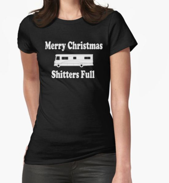 Christmas Vacation Quote - Merry Christmas Shitters Full T-Shirt by everything-shop T-Shirt