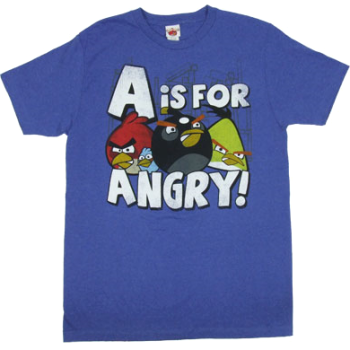 A Is For Angry Angry Birds T-Shirt