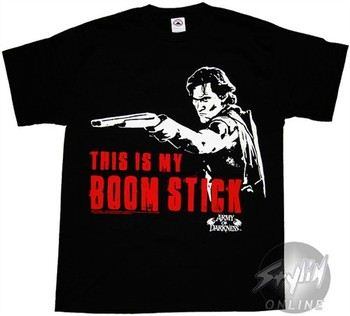 Army of Darkness Ash This Is My Boomstick T-Shirt