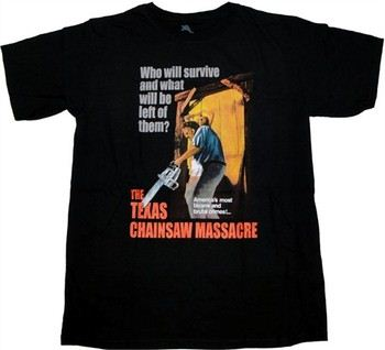 Texas Chainsaw Massacre Who Will Survive Bizarre and Brutal Crimes T-Shirt