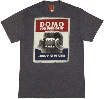 Domo-Kun for President Poster Leadership for the Future T-Shirt