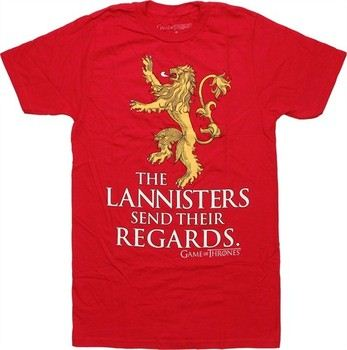 Game of Thrones Lion Over Lannisters Send Their Regards T-Shirt Sheer