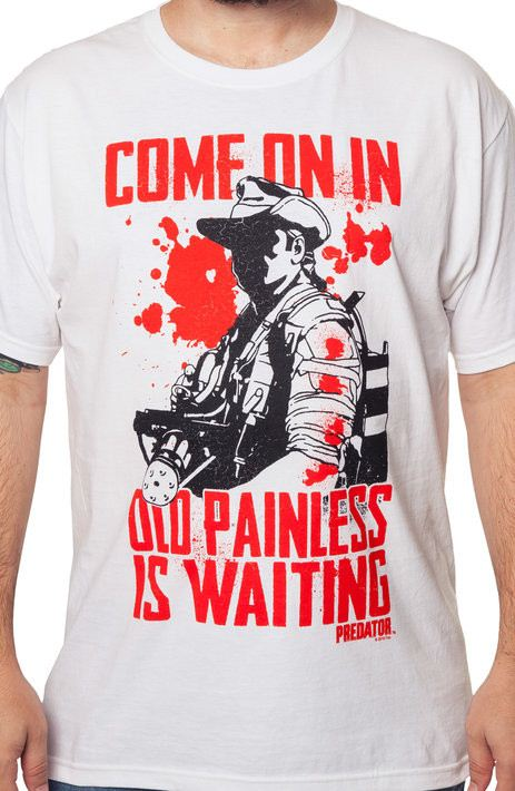 Old Painless Is Waiting Predator Shirt