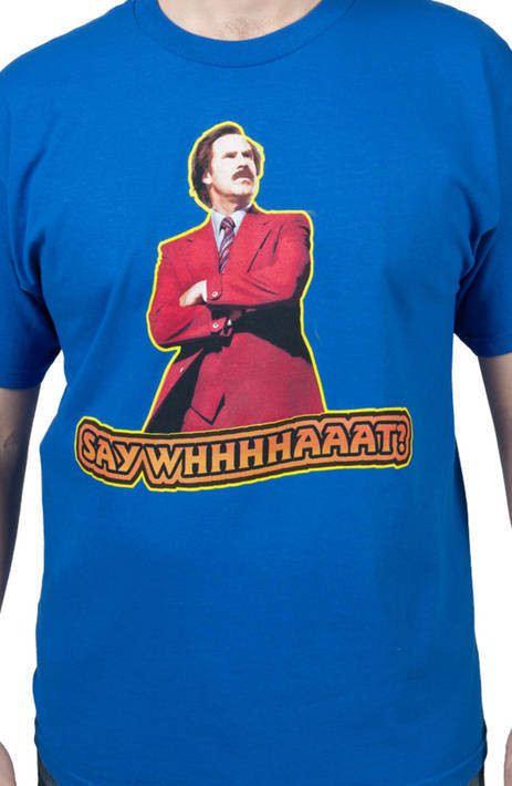 Say What Anchorman 2 Shirt