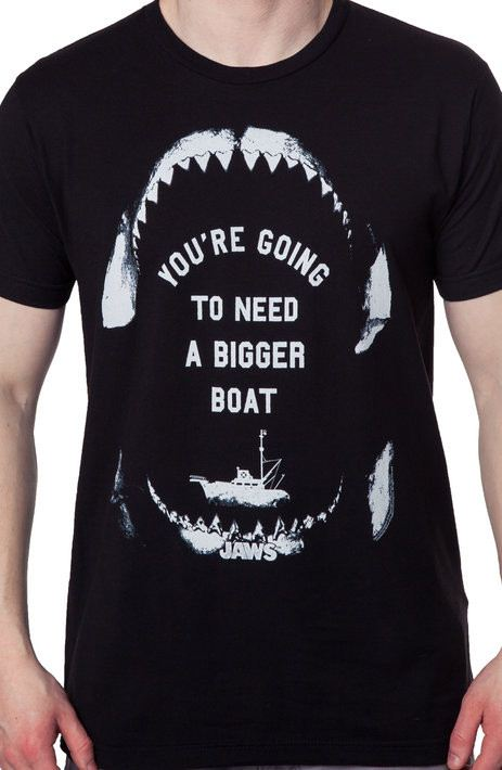 Need A Bigger Boat Jaws T-Shirt