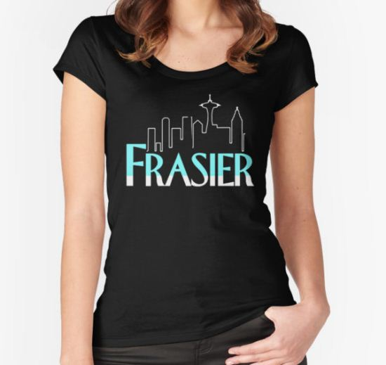 FRASIER Women's Fitted Scoop T-Shirt by weluvkampunk T-Shirt