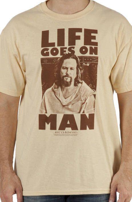 Life Big Lebowski Shirt