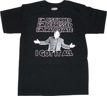 Seinfeld George I'm Disturbed Depressed Inadequate I Got it All T-Shirt