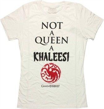 Game of Thrones Not a Queen a Khaleesi Targaryen Baby Doll Tee
